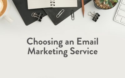 Choosing An Email Marketing Service
