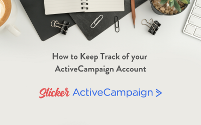 How To Keep Track Of Your ActiveCampaign Account