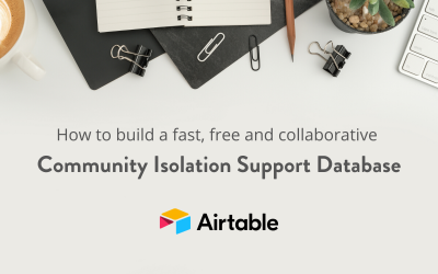 How to Build a Community Isolation Support Database