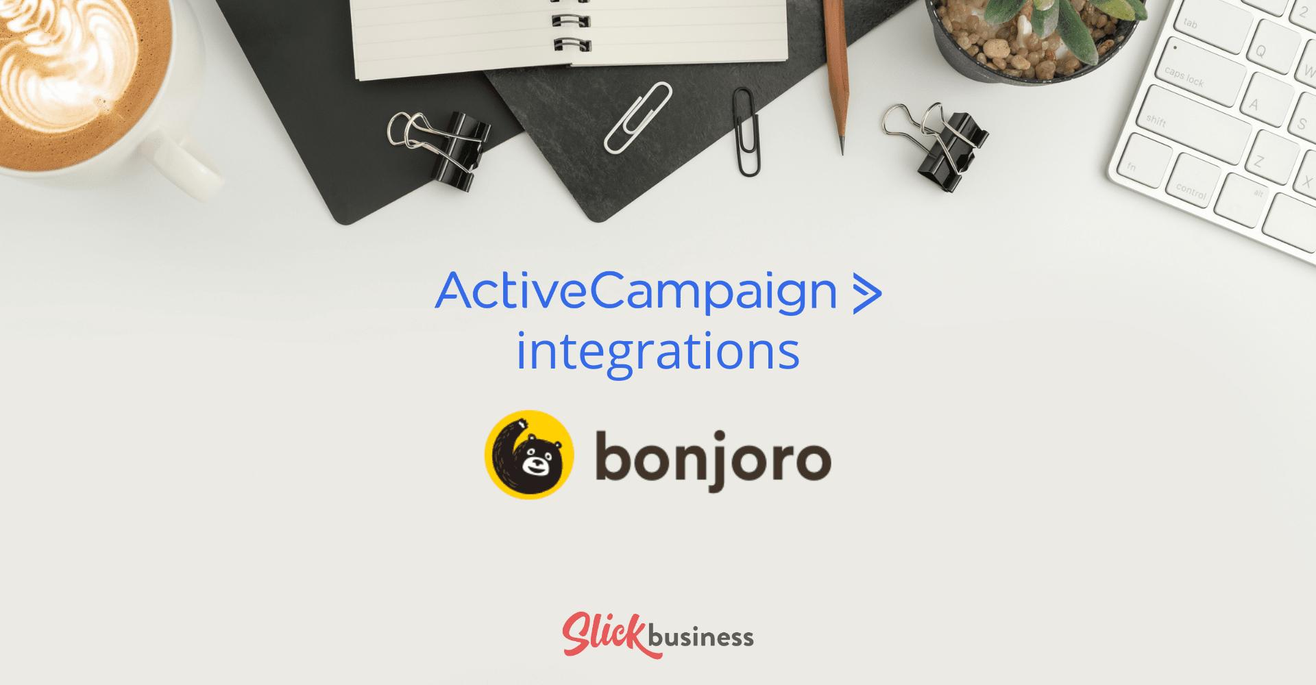 ActiveCampaign integrations bonjoro